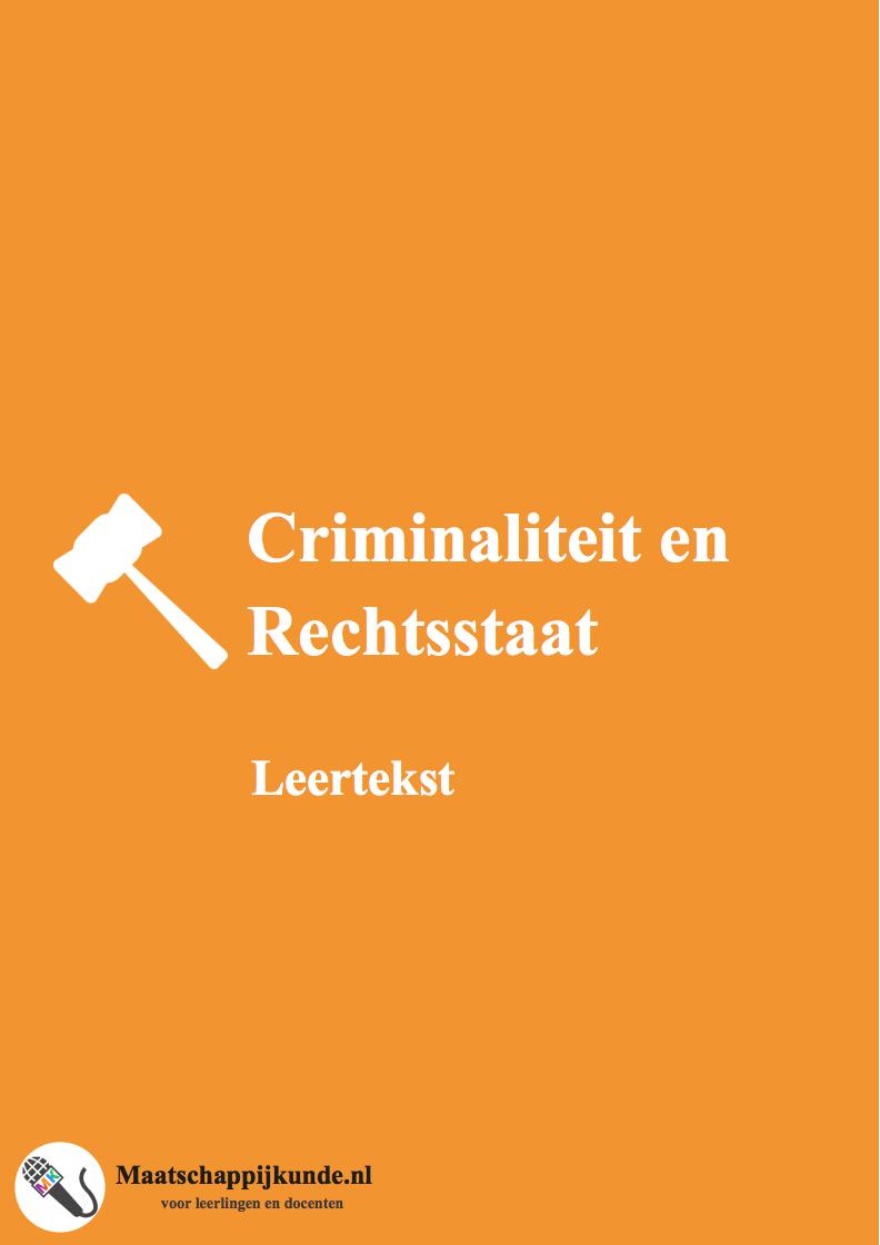criminaliteitenrechtsstaat-leertekst